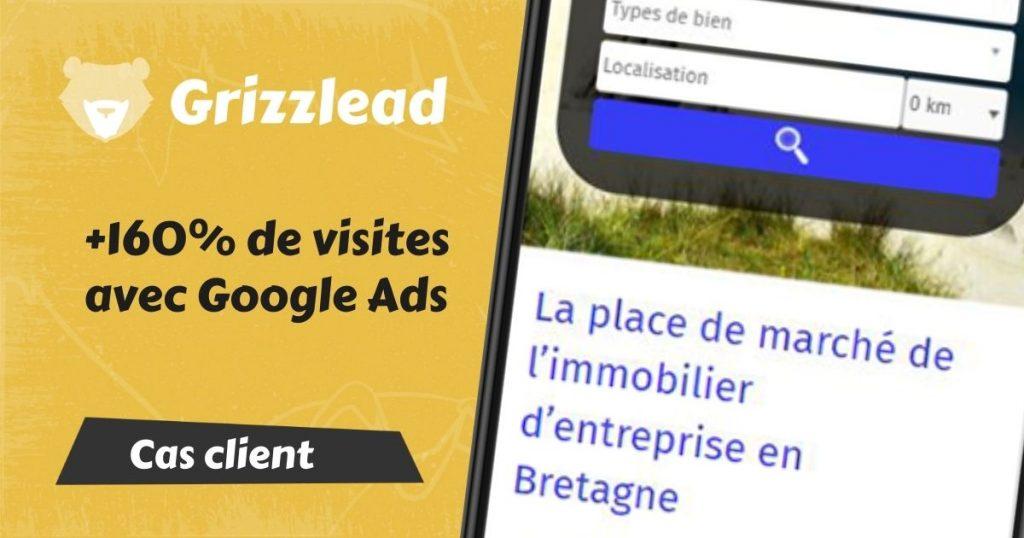 Cas client Grizzlead concernant les campagnes Google Ads Adwords.
