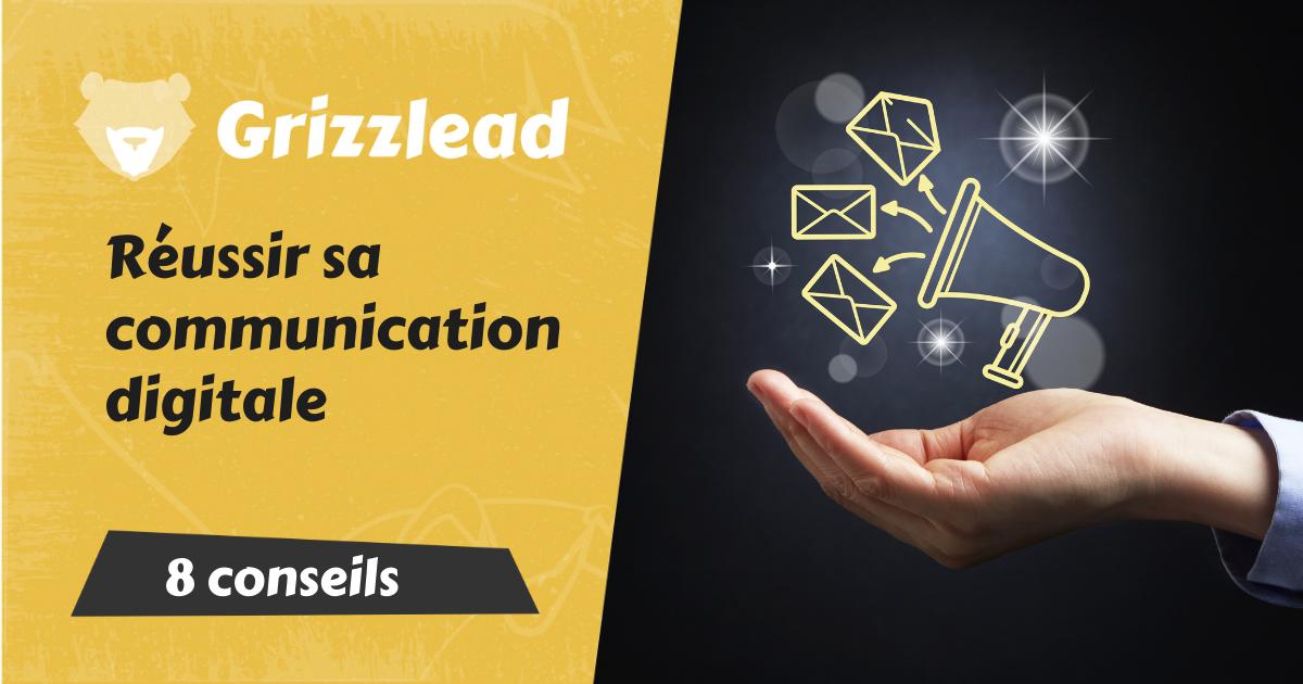 Conseils pour réussir sa communication digitale